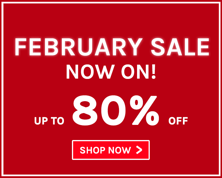 Up To 80% Off! February Sale