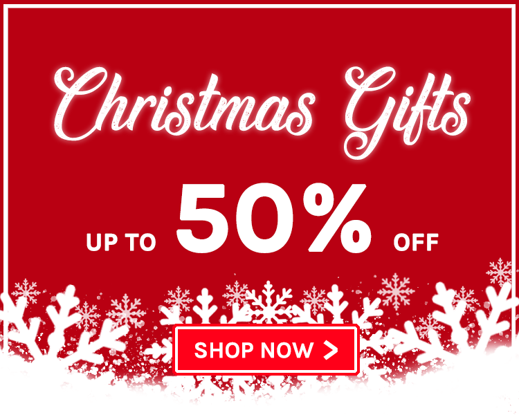 Up To 50% Off! Christmas Gifts